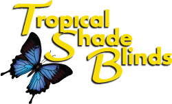 Tropical Shade Blinds